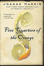 Five Quarters of the Orange by Joanne Harris