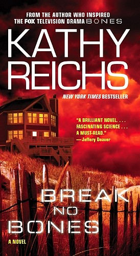 Kathy Reichs' Break No Bones