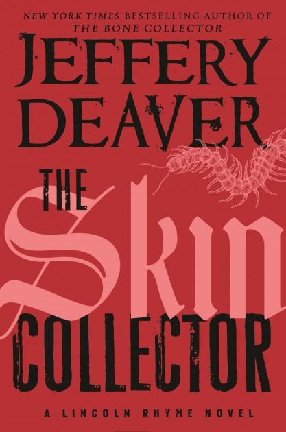 Jeffery Deaver's The Skin Collector
