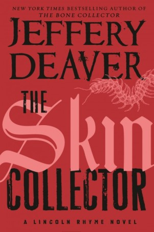 Jeffery Deaver's The Skin Collector