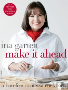 Ina Garten's Make It Ahead