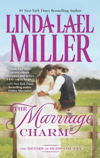 Linda Lael Miller's THE MARRIAGE CHARM - Credit HQN