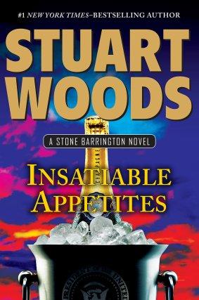 Stuart Woods Insatiable Appetites