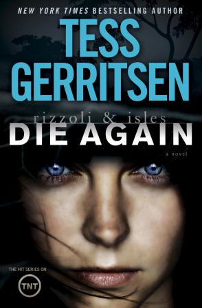 Tess Gerritsen's Die Again