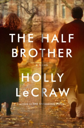 Holly LeCraw's The Half Brother