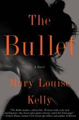 Mary Louise Kelly's The Bullet