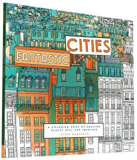 Steve McDonald's FANTASTIC CITIES