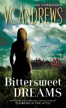 V.C. Andrews' BITTERSWEET DREAMS