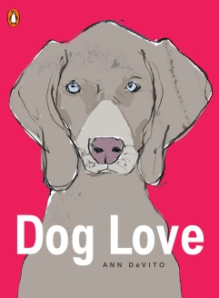 Ann DeVito's DOG LOVE