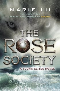 Marie Lu's The Rose Society