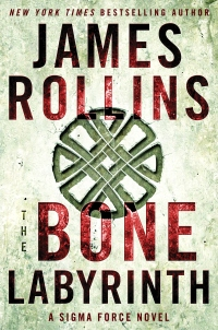 James Rollins' THE BONE LABYRINTH