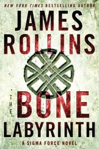 James Rollins' THE BONE LABYRINTH
