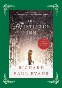 Richard Paul Evans' The Mistletoe Inn