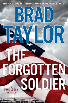 Brad Taylor's THE FORGOTTEN SOLDIER