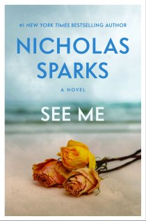 Nicholas Sparks's SEE ME
