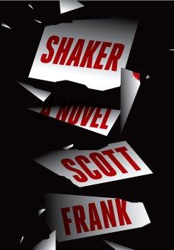 Scott Frank's Shaker