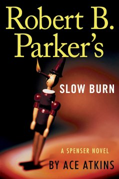 Ace Atkins' ROBERT B. PARKER'S SLOW BURN