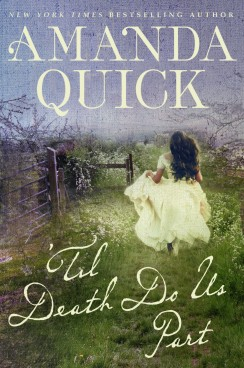 Amanda Quick's 'TIL DEATH DO US PART