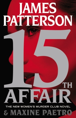 James Patterson and Maxine Paetro's 15TH AFFAIR