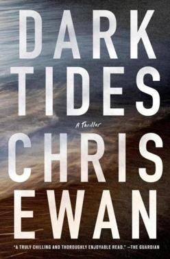 Chris Ewan's DARK TIDES