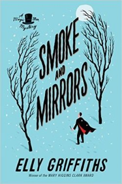 Elly Griffiths' SMOKE AND MIRRORS