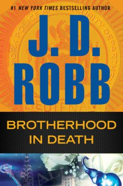 J.D. Robb's BROTHERHOOD IN DEATH