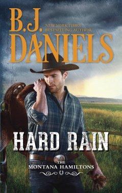 B.J. Daniels' HARD RAIN