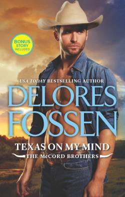 Delores Fossen's TEXAS ON MY MIND