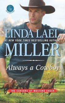 Linda Lael Miller's ALWAYS A COWBOY