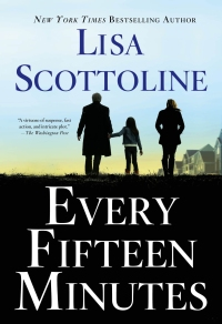 Lisa Scottoline's EVERY FIFTEEN MINUTES