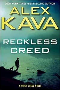 Alex Kava's RECKLESS CREED