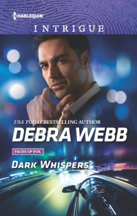 Debra Webb's DARK WHISPERS