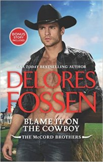 Delores Fossen's BLAME IT ON THE COWBOY