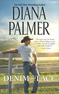 Diana Palmer's DENIM AND LACE