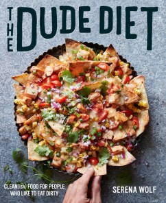 Serena Wolf's THE DUDE DIET