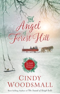 Cindy Woodsmall's THE ANGEL OF FOREST HILL