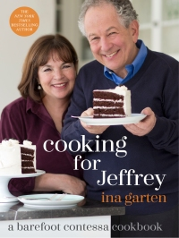 Ina Garten's COOKING FOR JEFFREY