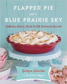 Karlynn Johnston's FLAPPER PIE AND A BLUE PRAIRIE SKY