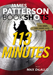 James Patterson with Max DiLallo's 113 MINUTES