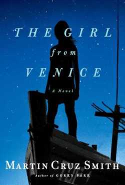 Martin Cruz Smith's THE GIRL FROM VENICE