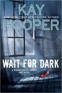 Kay Hooper's WAIT FOR DARK
