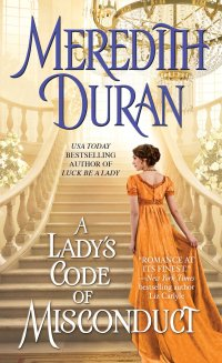 Meredith Duran's A LADY'S CODE OF MISCONDUCT