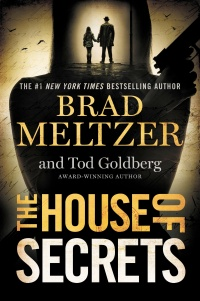 Brad Meltzer and Tod Goldberg's THE HOUSE OF SECRETS