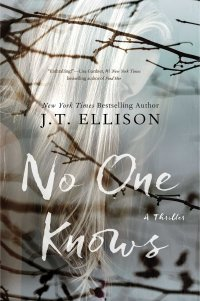 J.T. Ellison's NO ONE KNOWS