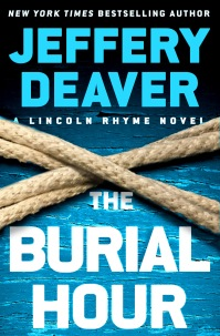 Jeffery Deaver's THE BURIAL HOUR