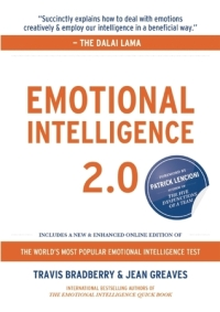 Travis Bradberry and Jean Greaves' EMOTIONAL INTELLIGENCE 2.0