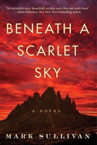 Mark Sullivan's BENEATH A SCARLET SKY