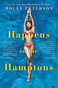 Holly Peterson's IT HAPPENS IN THE HAMPTONS