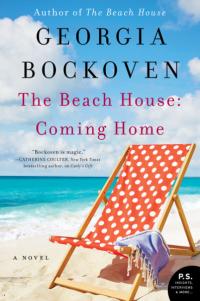 Georgia Bockoven's THE BEACH HOUSE: COMING HOME