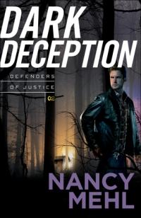 Nancy Mehl's DARK DECEPTION